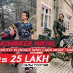 Mumbiker nikhil earning