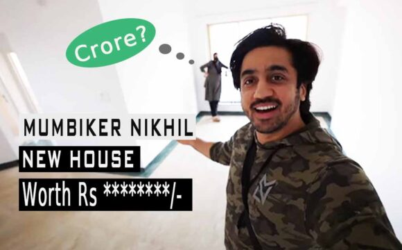 Price of Mumbiker Nikhil's new house in Mumbai 2020