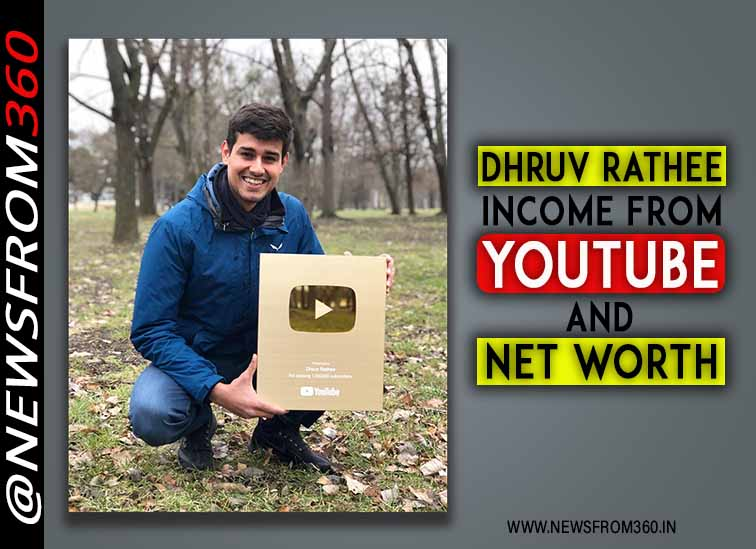 Dhruv rathee income from youtube and net worth