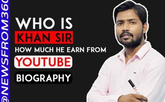 How much khan sir earn from youtube