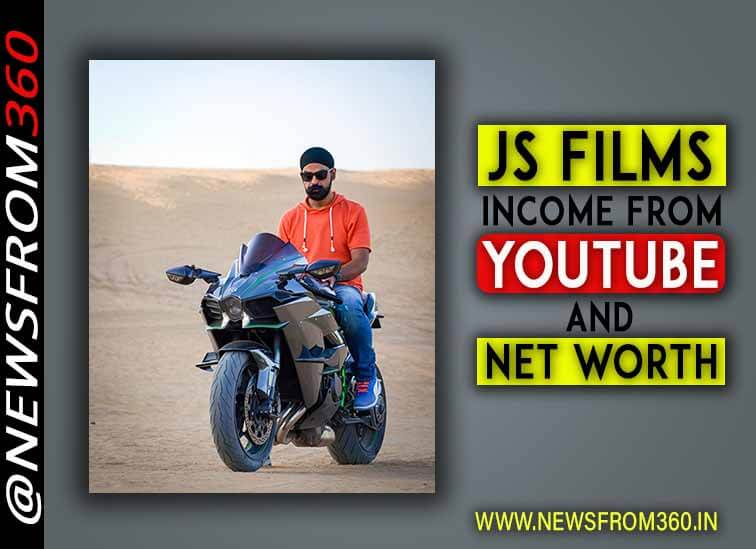JS films income from youtube and net worth in Indian rupees